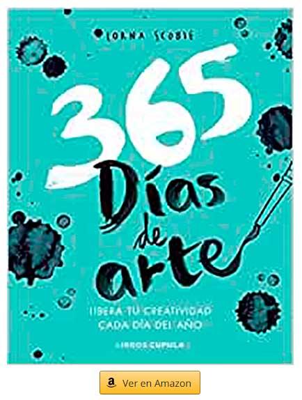 365 días de arte: Libera tu creatividad cada día del año